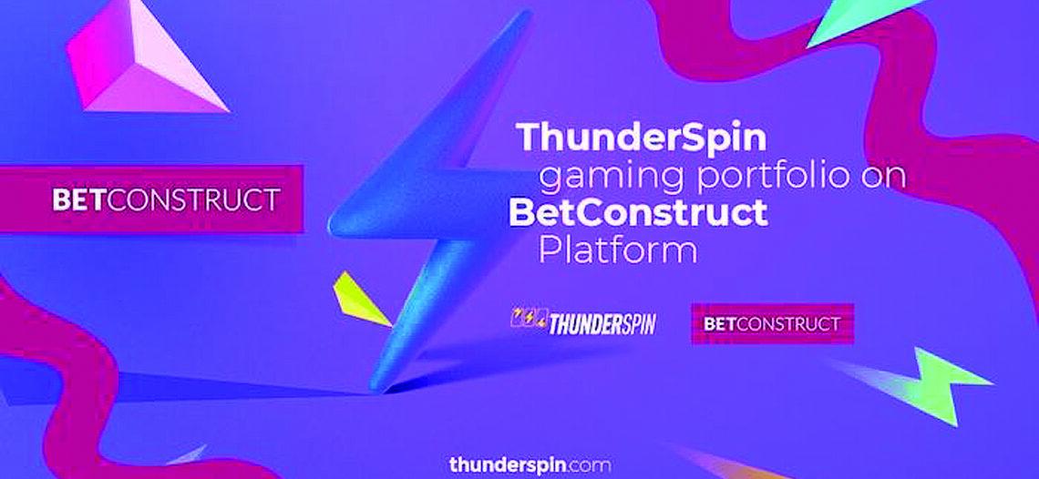 ThunderSpin e BetConstruct si accordano sulla piattaforma